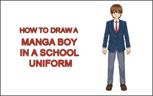 How to Draw a Manga Anime Boy Full Body School Uniform Seifuku Front Thumbnail