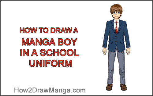 How to Draw a Manga Anime Boy Full Body School Uniform Seifuku Front