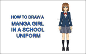 How to Draw a Manga Anime Girl Full Body Front School Uniform Seifuku Thumbnail