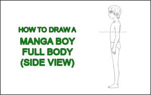 How to Draw a Basic Manga Boy Male Man Full Body Side View Anime Thumbnail