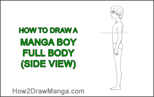 How to Draw a Basic Manga Boy Male Man Full Body Side View Anime