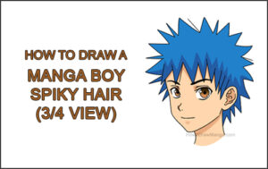 How to Draw Manga Boy Male Man Spiky Hair Three Quarter 3/4 View Anime Thumbnail