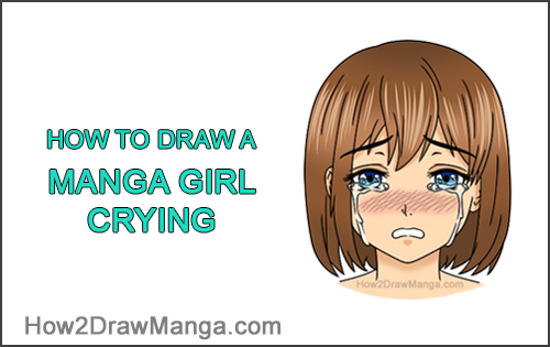 How to Draw a Manga Girl Woman Crying Tearful Teary-Eyed Sad Face Anime Short Hair