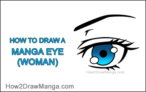 How to Draw a Manga Eye Anime Adult Woman Female Girl Blue
