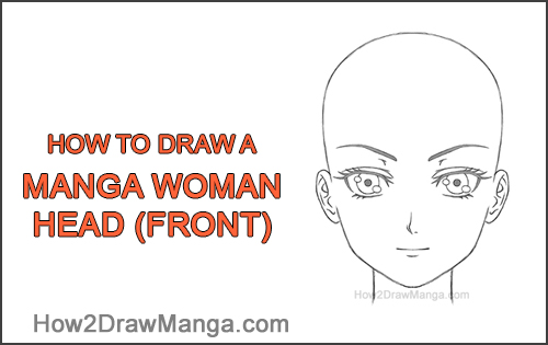 How to Draw Manga Anime Adult Woman Female Girl Head Face Front View